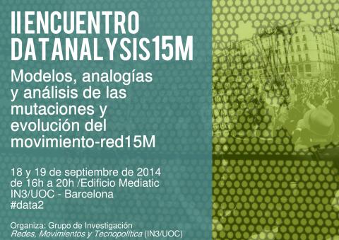 II Encuentro de DatAnalysis15M: Modelos, analogías y análisis de las mutaciones y evolución del movimiento red 15M
