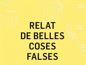 Exposición Relat Coses Belles Falses