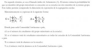 IndicedeGorard (G) índice de aislamiento (A) para medir la segregación escolar